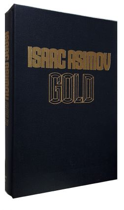 Gold. (Limited Edition in Slipcase). Isaac Asimov