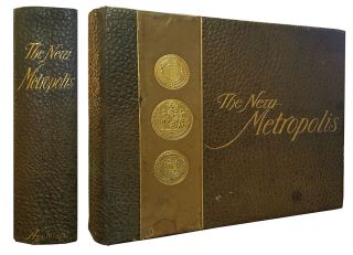 The New Metropolis. 1600-1900: Memorable Events of Three Centuries. From the Island of...