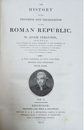 The History of the Progress and Termination of the Roman Republic. A New Edition, in Five Volumes. Revised and Corrected. With Maps.