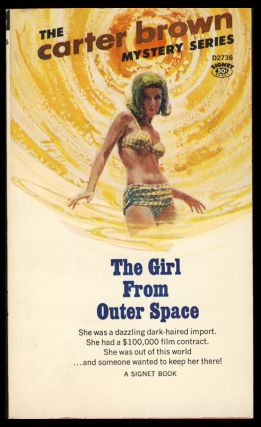 The Girl from Outer Space. Carter Brown, Alan G. Yates