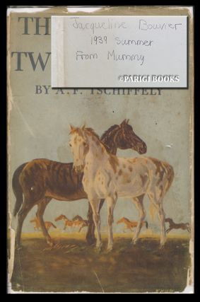 The Tale of Two Horses. (Signed by Jacqueline Kennedy at Age 10). Jacqueline Bouvier Kennedy, A. F. Tschiffely.