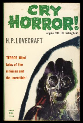 Cry Horror! (The Lurking Fear). H. P. Lovecraft.