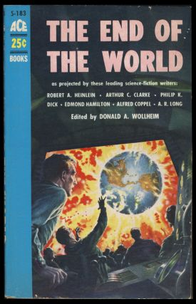 The End of the World. Donald A. Wollheim, ed.