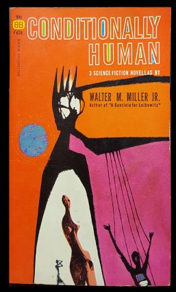Conditionally Human. Walter M. Miller, Jr.