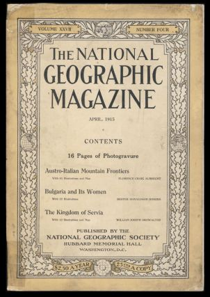 The National Geographic Magazine April, 1915. Gilbert A. Grosvenor, ed
