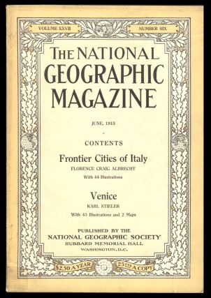 The National Geographic Magazine June, 1915. Gilbert A. Grosvenor, ed