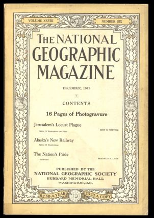 The National Geographic Magazine December, 1915. Gilbert A. Grosvenor, ed