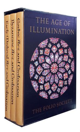 The Age of Illumination. (Early Medieval Art and Civilisation. Byzantine Art and Civilisation....