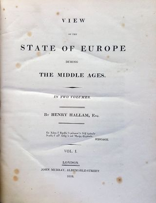View of the State of Europe During the Middle Ages. In Two Volumes.