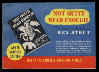 Not Quite Dead Enough. Rex Stout