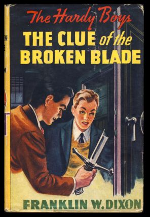 The Hardy Boys #21: The Clue of the Broken Blade. Franklin W. Dixon