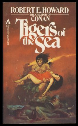 Tigers of the Sea. Robert E. Howard
