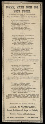 Tommy, Make Room for Your Uncle. Broadside Ballads - California - T. S. Lonsdale