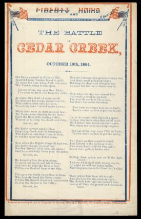 The Battle of Cedar Creek, October 19th, 1864. Liberty and Union Forever. Broadside - American...