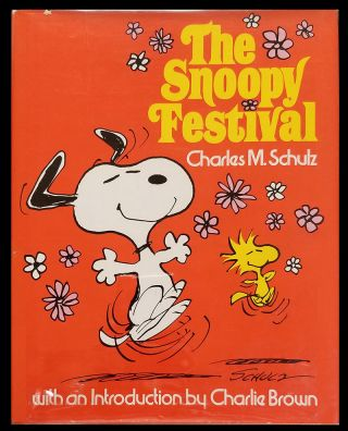 The Snoopy Festival. Charles M. Schulz