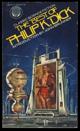 The Best of Philip K. Dick. Philip K. Dick