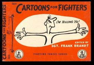 Cartoons for Fighters. Frank Brandt, ed