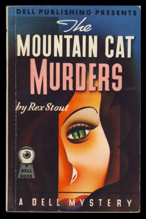 The Mountain Cat Murders. Rex Stout