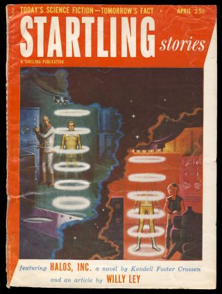 Halos, Inc. in Startling Stories April 1953. Kendell Foster Crossen