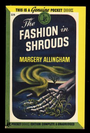 The Fashion in Shrouds. Margery Allingham
