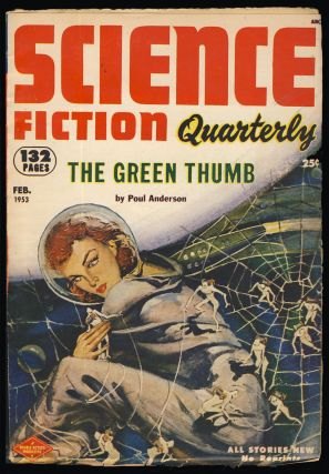 The Green Thumb in Science Fiction Quarterly February 1953. Poul Anderson