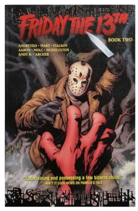 Friday the 13th Book Two. Marc Andreyko, Shawn Moll