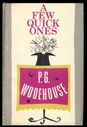 A Few Quick Ones. P. G. Wodehouse