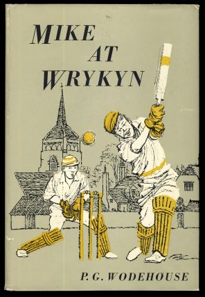 Mike at Wrykyn. P. G. Wodehouse