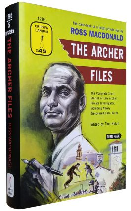 The Archer Files: The Complete Short Stories of Lew Archer, Private Investigator, Including Newly Discovered Case Notes. (Signed Limited Edition with Pamphlet).