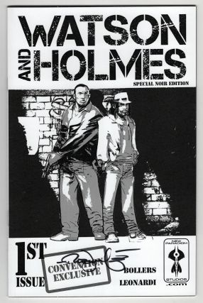 Watson and Holmes Special Noir Edition Three Issue Run. (Signed by Rick Leonardi). Karl Bollers,...