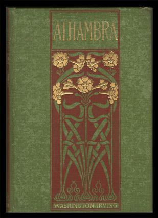 The Alhambra. [with] The Conquest of Spain. Washington Irving