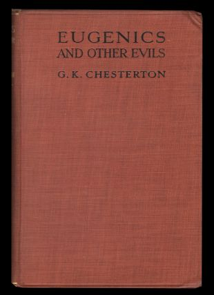 Eugenics and Other Evils. Gilbert Keith Chesterton