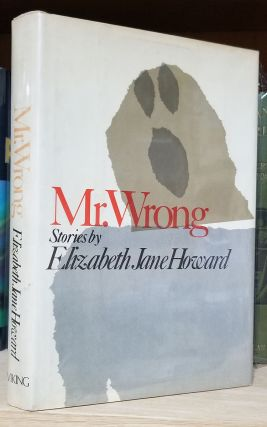 Mr. Wrong. Elizabeth Jane Howard