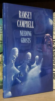 Needing Ghosts. Ramsey Campbell
