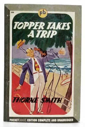 Topper Takes a Trip. Thorne Smith