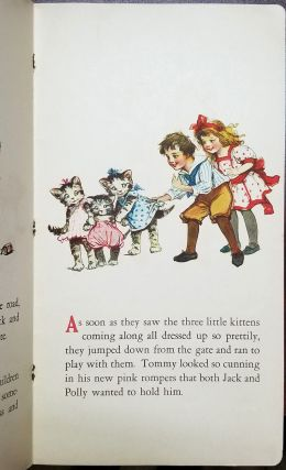 What Happened to Tommy. The Troubles of Biddy. A B C Book of Animals. Baby, Animals and Birds. (Four Volumes).