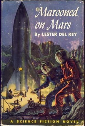 Marooned on Mars. Lester del Rey.