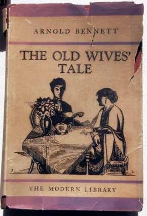The Old Wives' Tale. Arnold Bennett
