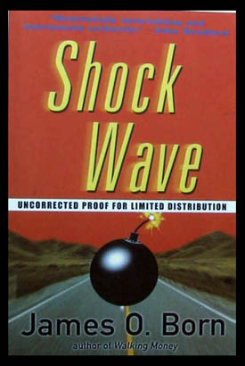 Shock Wave. James O. Born.