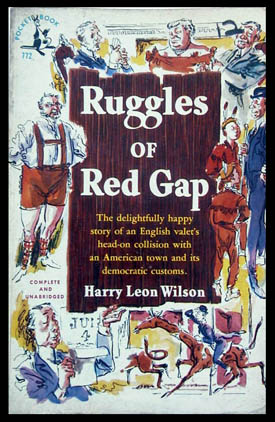 Ruggles of Red Gap. Harry Leon Wilson