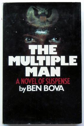The Multiple Man. Ben Bova