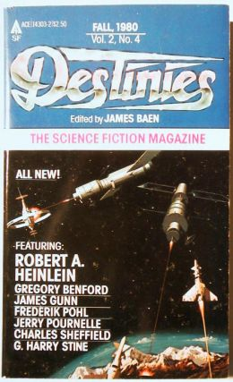 Destinies: The Paperback Magazine of Science Fiction and Speculative Fact - Fall 1980. James...