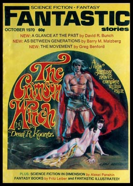 The Crimson Witch in Fantastic October 1970. Dean R. Koontz