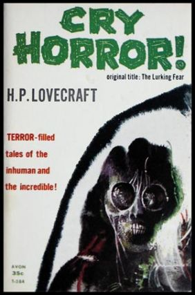 Cry Horror! (The Lurking Fear). H. P. Lovecraft