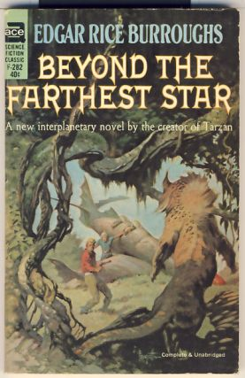 Beyond the Farthest Star. Edgar Rice Burroughs.