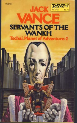 Tschai, Planet of Adventure: 2 - Servants of the Wankh. Jack Vance