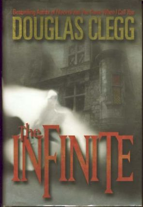 The Infinite. Douglas Clegg
