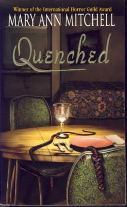 Quenched. Mary Ann Mitchell.