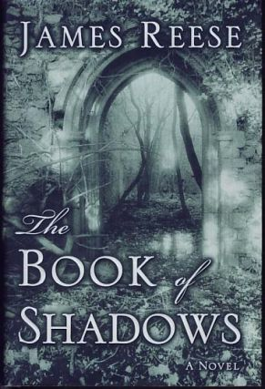The Book of Shadows. James Reese