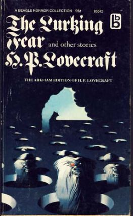 The Lurking Fear and Other Stories. H. P. Lovecraft